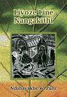 Liyoze Line Nangakithi by William N. Zulu (Paperback, 2010)