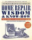 Home Repair Wisdom & Know-How: Timeless Techniques to Fix, Maintain, and Improve Your Home by Fine Homebuilding (Paperback, 2017)