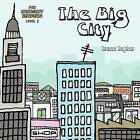 The Big City by Trace Taylor (Paperback / softback, 2012)