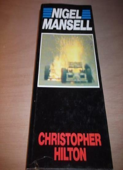 Nigel Mansell: The Makings of a Champion,Christopher Hilton