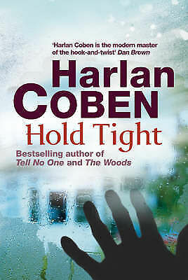 """AS NEW"" Hold Tight, Coben, Harlan, Book"