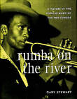 Rumba on the River: A History of the Popular Music of the Two Congos by Gary Stewart (Paperback, 2003)