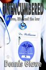 Unencumbered of Love Life and The Law 9781420801385 Paperback