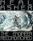 The Engineer Reconditioned by Neal Asher (Paperback, 2015)