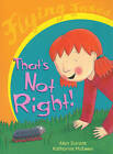 That's Not Right! by Alan Durant (Paperback, 2002)