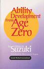 Ability Development from Age Zero by Shinichi Suzuki (Paperback, 1981)