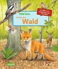 Hör mal: Erlebe den Wald von Cordula Thörner (2017, Gebundene Ausgabe)