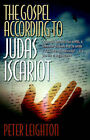 The Gospel According to Judas Iscariot by Peter Leighton (Paperback / softback, 2006)
