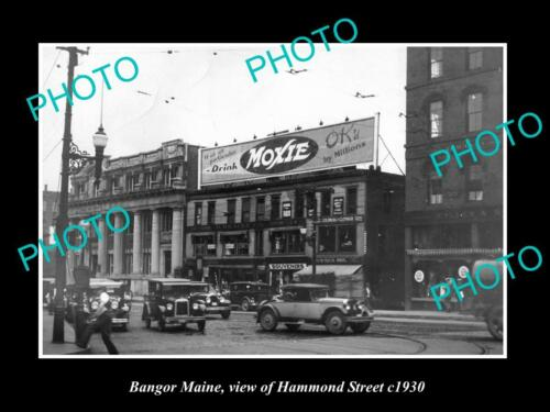 OLD 8x6 HISTORIC PHOTO OF BANGOR MAINE, VIEW OF HAMMOND St, MOXIE SIGN c1930