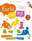 Parla con me 3 von Katia D'Angelo, Filomena Anzivino und Diana Pedol (2013, Set mit diversen Artikeln)