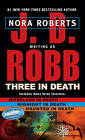 Three in Death by J. D. Robb (Paperback, 2008)