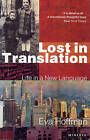Lost in Translation: A Life in a New Language by Eva Hoffman (Paperback, 1991)