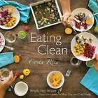 Eating Clean in Costa Rica: Simple, Easy Recipes from the Kitchen of Blue Osa and Chef Marie by Chef Marie (Paperback / softback, 2015)