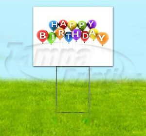 HAPPY BIRTHDAY 18x24 Yard Sign WITH STAKE Corrugated Bandit USA BUSINESS PARTY