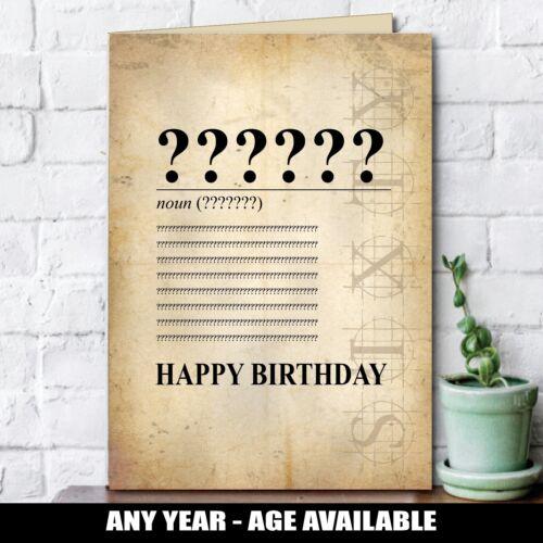 30 40 50 60 70 80th vieux drôle rude Anniversaire Carte De Vœux tout age milestone 141