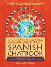 Elementary Spanish Chatbook : A Conversational Workbook with Spanish Lessons...