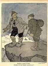 Bergsport comme il faut! ( E.Wilke München ) Historischer Kunstdruck 1907