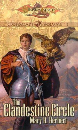 1 of 1 - The Clandestine Circle (Dragonlance Crossroads, Vol. 1)  (ExLib)