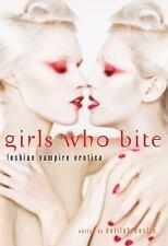 Girls Who Bite: Lesbian Vampire Erotica, , Excellent Book