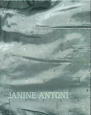 Janine Antoni, Hatje Cantz Publishers + Ink Tree, 2000