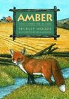 Amber: The Story of a Red Fox by Shirley E Woods, David Woods (Paperback / softback, 2005)