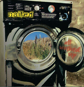 Nailed-All-Washed-Up-NEW-CD