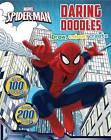 Marvel Spider-Man Daring Doodles by Parragon (Paperback, 2015)