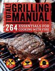 Total Grilling Manual by Lisa Atwood (Paperback, 2016)