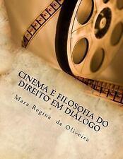 Cinema e Filosofia Do Direito Em Diálogo by Mara de Oliveira (2015, Paperback)