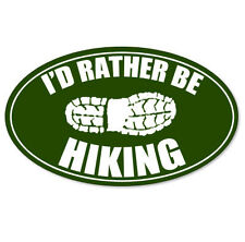 "I'd Rather Be Hiking Boot Vinyl Car Phone Sticker Small 3"" x 2"""