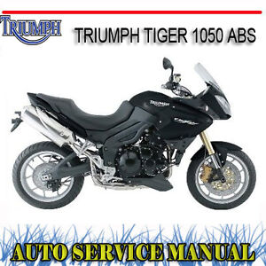 triumph tiger 1050 abs bike workshop service repair manual dvd ebay rh ebay com au 2011 triumph tiger 1050 owners manual 2007 triumph tiger 1050 owners manual pdf