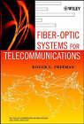 Fiber-Optic Systems for Telecommunications by Roger L. Freeman (Hardback, 2002)