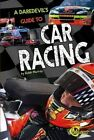 A Daredevil's Guide to Car Racing by Robb Murray (Hardback, 2013)