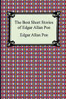 The Best Short Stories of Edgar Allan Poe: (The Fall of the House of Usher, the Tell-Tale Heart and Other Tales) by Edgar Allan Poe (Paperback / softback, 2006)