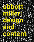 Abbott Miller: Design and Content by J.Abbott Miller, J. Abbott Miller (Hardback, 2013)