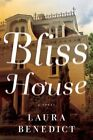 Bliss House: A Novel by Laura Benedict (Paperback, 2015)