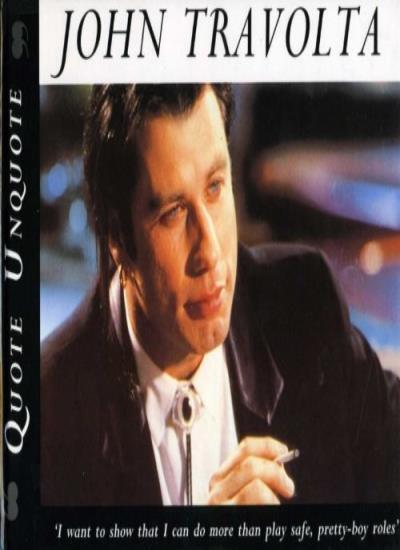 John Travolta: Quote, Unquote By Bob McCabe