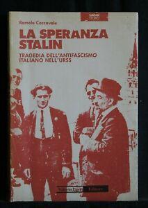 LA SPERANZA STALIN. Romolo Caccavale. Valerio Levi.
