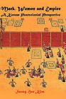 Mark, Women, and Empire: Ways of Life Through a Korean and Postcolonial Perspective by Seong Hee Kim (Hardback, 2010)