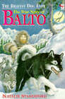 The Bravest Dog Ever: The True Story of Balto by Natalie Standiford (Paperback, 1996)