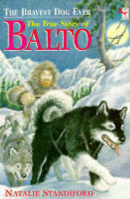 (Good)-The Bravest Dog Ever: The True Story of Balto (Red Fox young fiction) (Pa