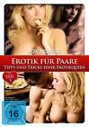 Erotik für Paare - Tipps und Tricks einer Erotikqueen - Teil 3 (2015)