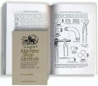 Machine Shop Methods By Lorus Milne / Home Workshop / Machine Tools / Machining