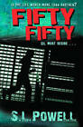 Fifty Fifty by S. L. Powell (Paperback, 2010)