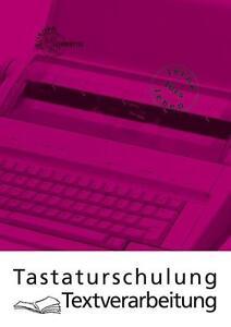 Tastaturschulung Textverarbeitung Ulrike Huck, Gerhard Nickolaus - Maintal, Deutschland - Tastaturschulung Textverarbeitung Ulrike Huck, Gerhard Nickolaus - Maintal, Deutschland