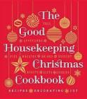 The Good Housekeeping Christmas Cookbook by Sterling Juvenile(Hardback)
