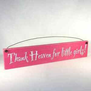 THANK-HEAVEN-FOR-LITTLE-GIRLS-Room-Sign-Baby-Decoration