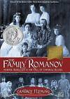 The Family Romanov: Murder, Rebellion, & the Fall of Imperial Russia by Candace Fleming (Hardback, 2014)