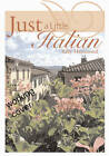 Just a Little Italian by Sally Hammond (Paperback, 2006)