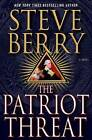 The Patriot Threat by Steve Berry (Hardback, 2015)